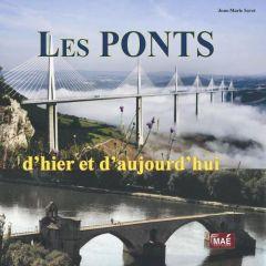 Livre Les ponts d'hier et d'aujourd'hui de Jean Marie Savet