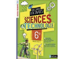Sciences et Technologie 6e - Cahier d'activités